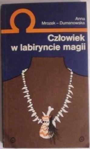 Okładka książki Człowiek w labiryncie magii