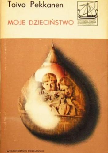 Okładka książki Moje dzieciństwo