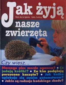 Okładka książki Jak żyją nasze zwierzęta