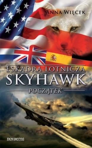 Okładka książki Eskadra lotnicza Skyhawk. Początek