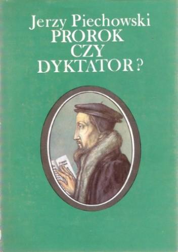 Okładka książki Prorok czy dyktator? Jan Kalwin