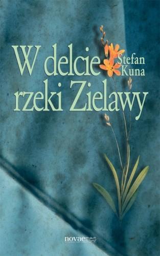 Okładka książki W delcie rzeki Zielawy