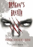 Dragon's breath: Wszystko zostaje w rodzinie