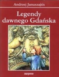 Okładka książki Legendy dawnego Gdańska