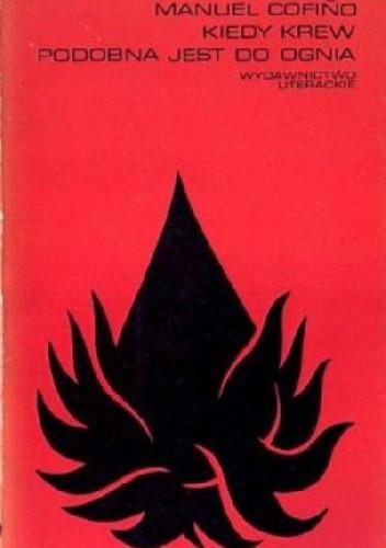 Okładka książki Kiedy krew podobna jest do ognia