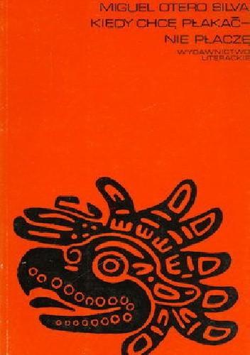 Okładka książki Kiedy chcę płakać - nie płaczę