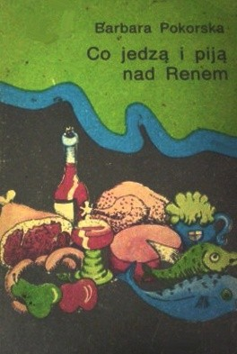 Okładka książki Co jedzą i piją nad Renem