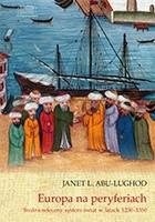 Okładka książki Europa na peryferiach. Średniowieczny system-świat w latach 1250–1350