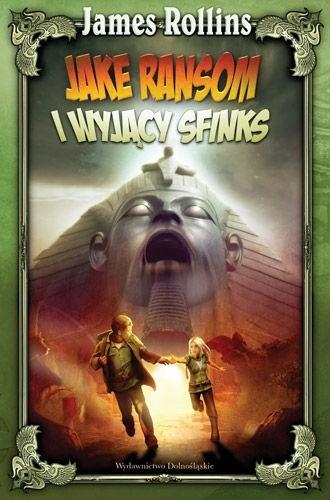 Okładka książki Jake Ransom i Wyjący Sfinks