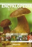 Encyklopedia przyrody. Grzyby jadalne