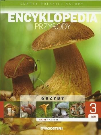 Okładka książki Encyklopedia przyrody. Grzyby jadalne