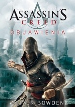 Assassin's Creed : Objawienia - Oliver Bowden