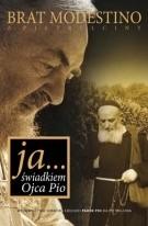 Okładka książki Ja... świadkiem Ojca Pio