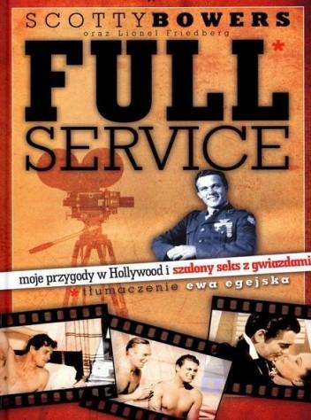 Okładka książki Full Service: moje przygody w Hollywood i szalony seks z gwiazdami