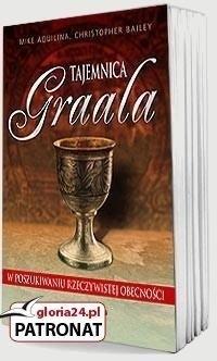 Okładka książki Tajemnica Graala - W poszukiwaniu rzeczywistej obecności