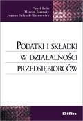 Okładka książki Podatki i składki w działalności przedsiębiorców
