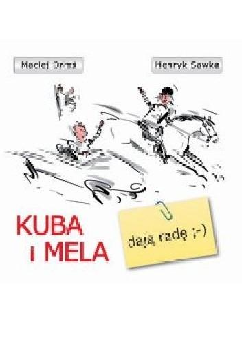 Okładka książki Mela i Kuba: Dają radę