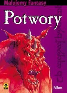 Okładka książki Malujemy fantasy. Potwory