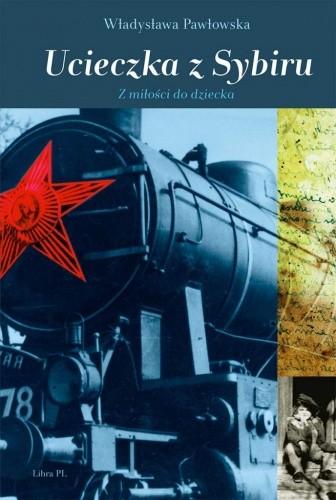 Okładka książki Ucieczka z Sybiru