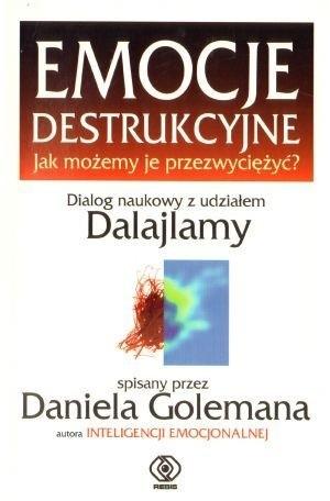 Okładka książki Emocje destrukcyjne. Jak możemy je przezwyciężyć?