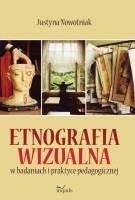 Okładka książki Etnografia wizualna w badaniach i praktyce pedagogicznej