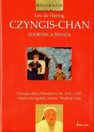 Okładka książki CZYNGIS-CHAN ZDOBYWCA ŚWIATA