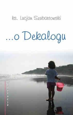 Okładka książki Medytacje... o Dekalogu