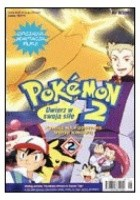 Pokemon 2: Uwierz w swoją siłę, cz 2