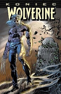 Okładka książki Wolverine: Koniec (wydanie kolekcjonerskie)