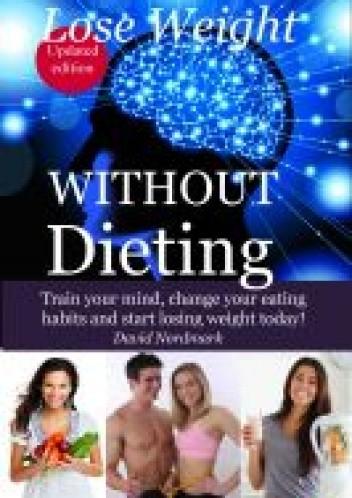 Okładka książki Lose Weight Without Dieting