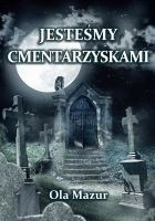 Okładka książki Jestesmy cmentarzyskami