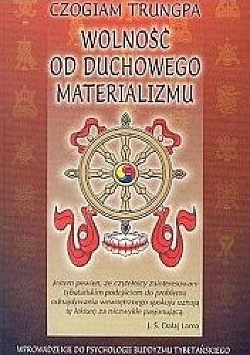 Okładka książki Wolność od duchowego materializmu