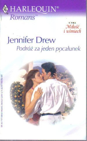 Okładka książki Podróż za jeden pocałunek