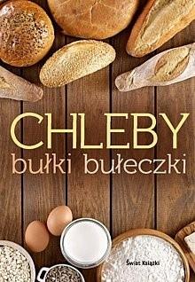 Okładka książki Chleby, bułki, bułeczki
