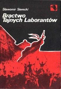 Okładka książki Bractwo Tajnych Laborantów