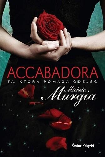 Okładka książki Accabadora. Ta, która pomaga odejść