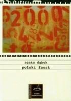 Polski Faust. Wątki faustyczne w polskiej dramaturgii XX wieku