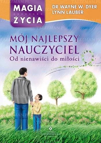 Okładka książki Mój najlepszy nauczyciel. Od nienawiści do miłości