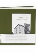 Warszawa Nowoczesna. Fotografie z lat trzydziestych XX wieku