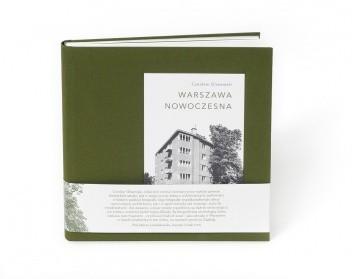 Okładka książki Warszawa Nowoczesna. Fotografie z lat trzydziestych XX wieku