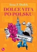 Okładka książki Dolce vita po polsku
