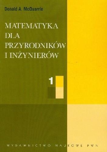 Okładka książki Matematyka dla przyrodników i inżynierów T. 1