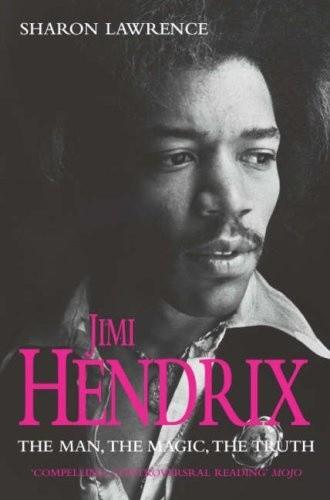 Okładka książki Jimi Hendrix. The Man, the Magic, the Truth
