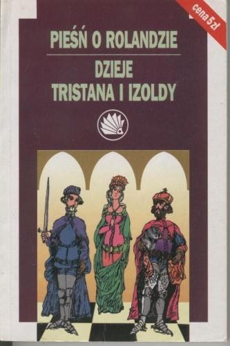 Okładka książki Pieśń o Rolandzie. Dzieje Tristana i Izoldy