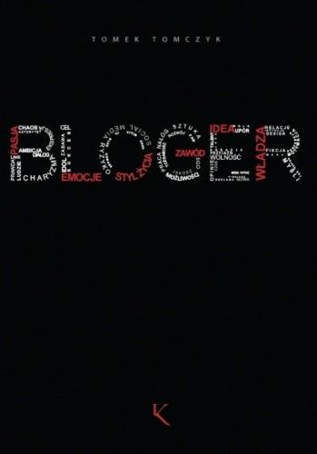 Okładka książki Bloger - poradnik dla blogerów