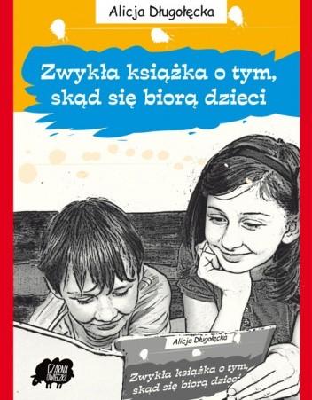 Okładka książki Zwykła książka o tym, skąd się biorą dzieci