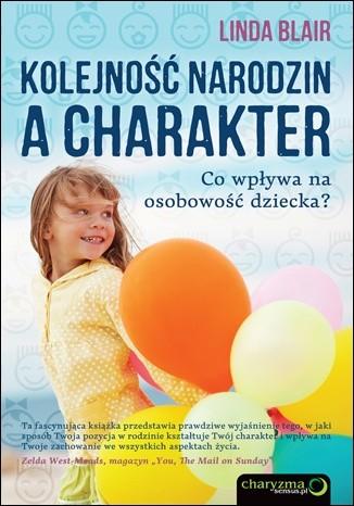 Okładka książki Kolejność narodzin a charakter. Co wpływa na osobowość dziecka?