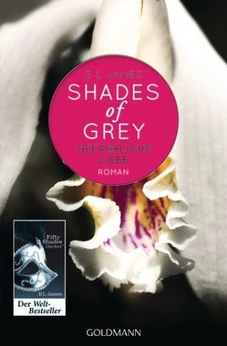 Okładka książki Shades of Grey - Gefährliche Liebe