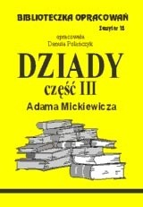 Okładka książki Dziady cz. III zeszyt opracowań nr 18