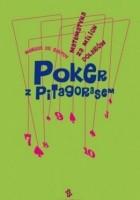 Poker z Pitagorasem. Matematyka za milion dolarów
